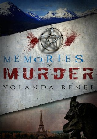 Memories of Murder (Detective Quaid Mysteries #2) Yolanda Renee