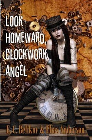 Look Homeward, Clockwork Angel E.C. Belikov