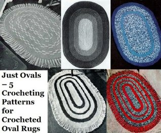 Just Ovals - 5 Crocheting Patterns for Crocheted Oval Rugs Unknown