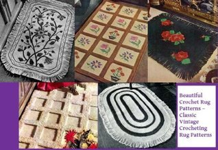 Beautiful Crochet Rug Patterns - Classic Vintage Crocheting Rug Patterns Unknown