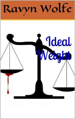 Ideal Weight Ravyn Wolfe