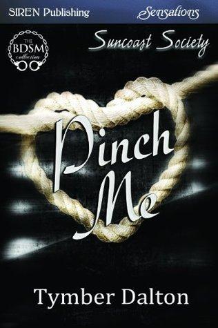 Pinch Me Tymber Dalton