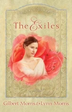 The Exiles: A Novel (The Creole Series)  by  Gilbert Morris
