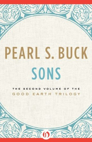 Sons (House of Earth, #2)  by  Pearl S. Buck