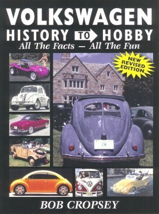Volkswagen History to Hobby Bob Cropsey