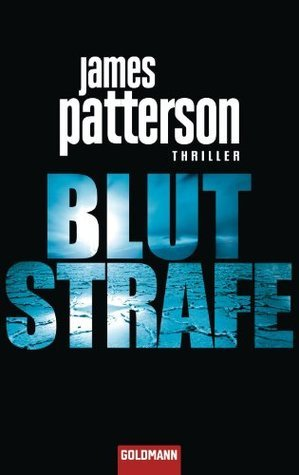 Blutstrafe  by  James Patterson