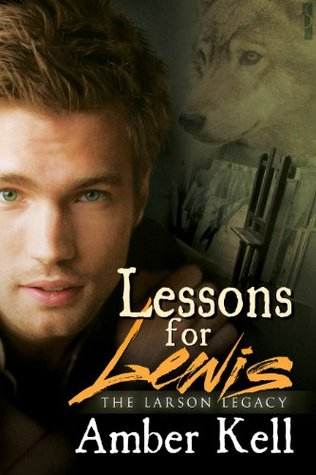 Lessons for Lewis (The Larson Legacy #2) Amber Kell