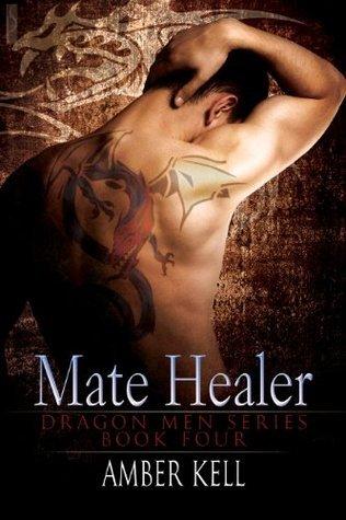 Mate Healer (Dragonmen #4) Amber Kell