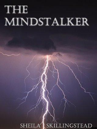 The Mindstalker  by  Sheila Skillingstead