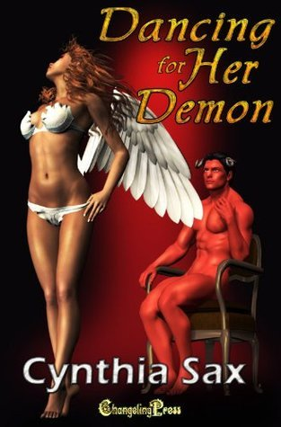 Demon Wars: Dancing For Her Demon Cynthia Sax