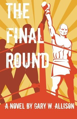 The Final Round  by  Gary Allison
