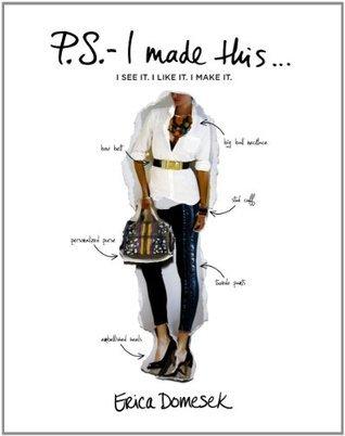 P.S.-- I Made This . . . Erica Domesek