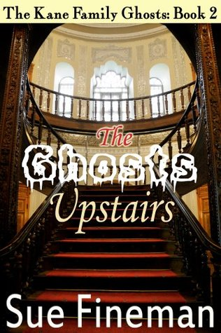The Ghosts Upstairs Sue Fineman
