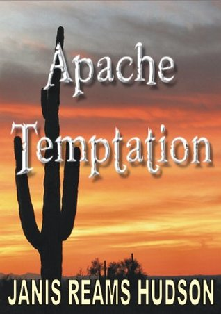 Apache Temptataion (Apache/Colton Series Book 3 of 6)  by  Janis Reams Hudson