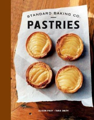 Standard Baking Co. Pastries Alison Pray
