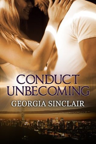 Conduct Unbecoming  by  Georgia Sinclair