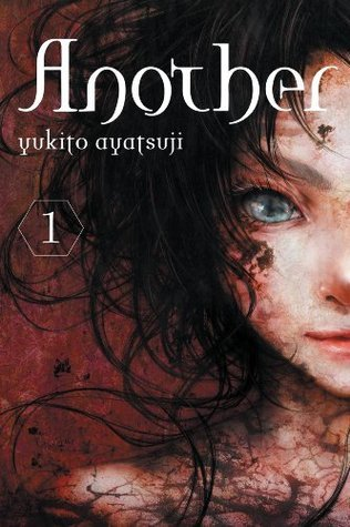 Another, Vol. 1 Yukito Ayatsuji