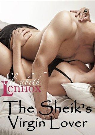 The Sheik's Virgin Lover  by  Elizabeth Lennox