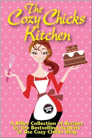 The Cozy Chicks Kitchen  by  Cozy Chicks