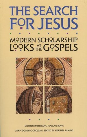 The Search for Jesus: Modern Scholarship Looks at the Gospels  by  Stephen J. Patterson
