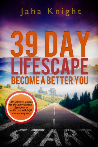 39 Day Lifescape-Become a Better You jaha Knight