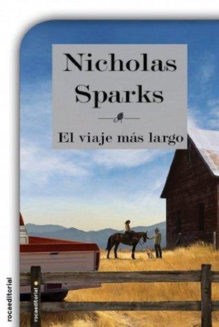 El viaje más largo  by  Nicholas Sparks