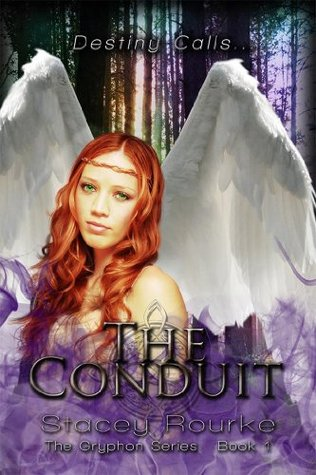 The Conduit (The Gryphon Series) Stacey Rourke