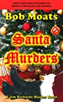 Santa Murders Bob Moats