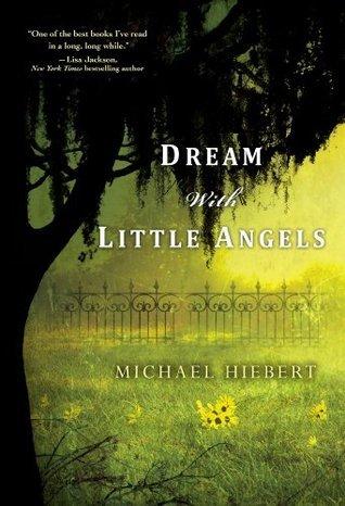 Dream With Little Angels Michael Hiebert