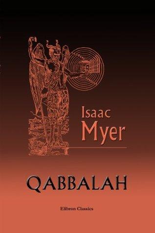 Qabbalah Isaac Myer