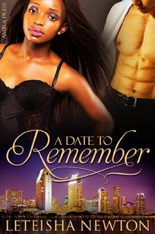 A Date to Remember LeTeisha Newton