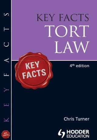 Key Facts Tort Law, Fourth Edition  by  Chris Turner