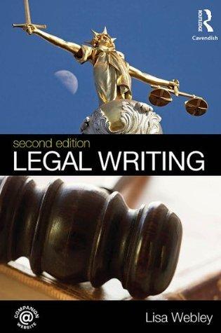 Legal Writing 2/e WEBLEY LISA