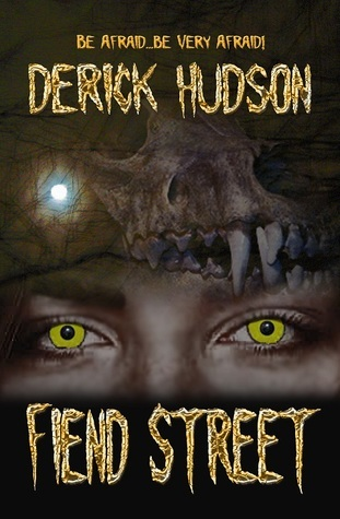 Fiend Street Derick Hudson