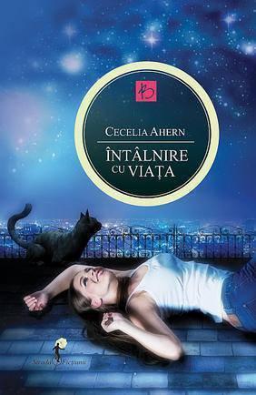 Intalnire cu viata Cecelia Ahern