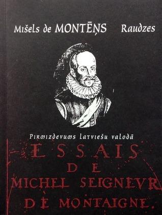 Raudzes  by  Mišels de Montēņs