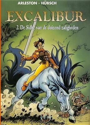 De Sidhe van de duizend zaligheden (Excalibur, #2)  by  Christophe Arleston