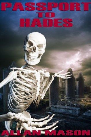 Passport to Hades  by  Allan Mason