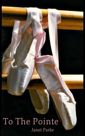 To The Pointe Janet Parke