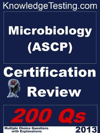 Microbiology - ASCP Certification Review (Microbiology Certification Series)  by  Gayle Hoskins