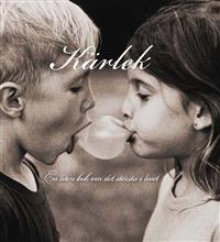 Kärlek : en liten bok om det största i livet  by  Nils Karlander