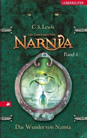 Das Wunder von Narnia (Die Chroniken von Narnia 1)  by  C.S. Lewis