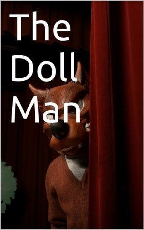 The Doll Man Doug Robbins
