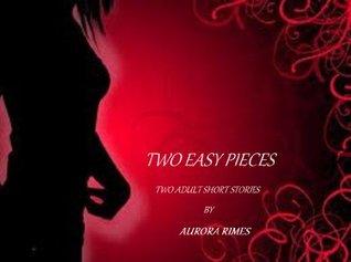 TWO EASY PIECES Aurora Rimes
