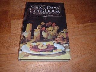 The Nancy Drew Cookbook: Clues to Good Cooking Carolyn Keene