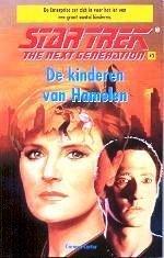 De kinderen van Hamelen (Star Trek: The Next  Generation, #3) Carmen Carter
