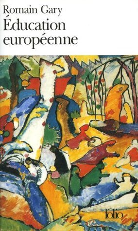 Education européenne  by  Romain Gary