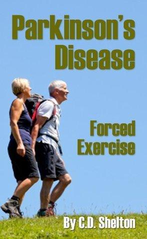 Parkinsons Disease C.D. Shelton