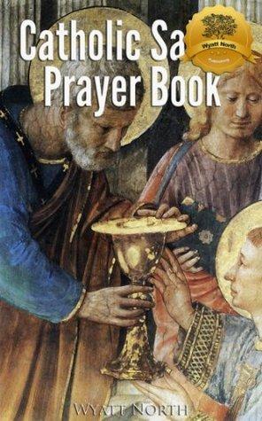 Catholic Saints Prayer Book (Wyatt North Collection) Wyatt North
