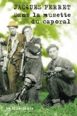 Dans la musette du caporal Jacques Perret